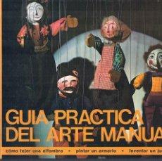Libros de segunda mano: GUIA PRACTICA DEL ARTE MANUAL 1977 TAPA DURA. Lote 148919358