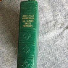 Libros de segunda mano: LES QUATRE GRANS CRÒNIQUES. JAUME I, BERNAT DESCLOT, RAMON MUNTANER,PERE III. PRÒLEG DE F. SOLDEVILA. Lote 148950202