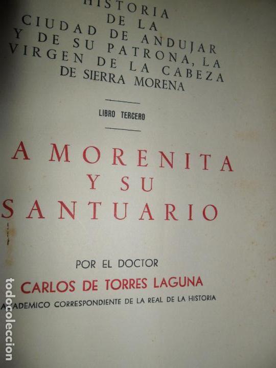 LA MORENITA Y SU SANTUARIO, CARLOS TORRES LAGUNA, ANDÚJAR, 1961 (Libros de Segunda Mano - Historia - Otros)