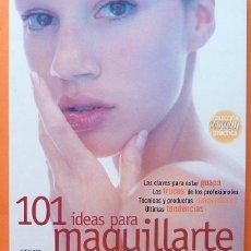 Libros de segunda mano: 101 IDEAS PARA MAQUILLARTE - MAQUILLAJE PROFESIONAL - VV. AA. - FORMENTERA - 1999 - NUEVO. Lote 148977714
