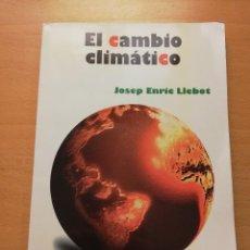 Libros de segunda mano: EL CAMBIO CLIMÁTICO (JOSEP ENRIC LLEBOT). Lote 148994810