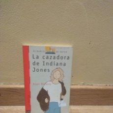 Libros de segunda mano: LA CAZADORA DE INDIANA JONES ASUN BALZOLA. Lote 148998028