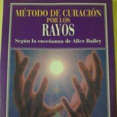 Libros de segunda mano: METODO DE CURACIÓN POR LOS RAYOS- ZACHARY F. LANSDOWNE. Lote 149002230