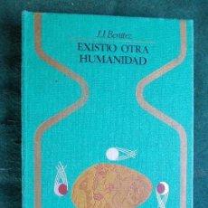Libros de segunda mano: EXISTIO OTRA HUMANIDAD JJ BENITEZ. Lote 235659505