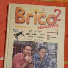 Libros de segunda mano: BRICOMANIA 2 ED. CIRCULO DE LECTORES 208 PAG.. Lote 149071334