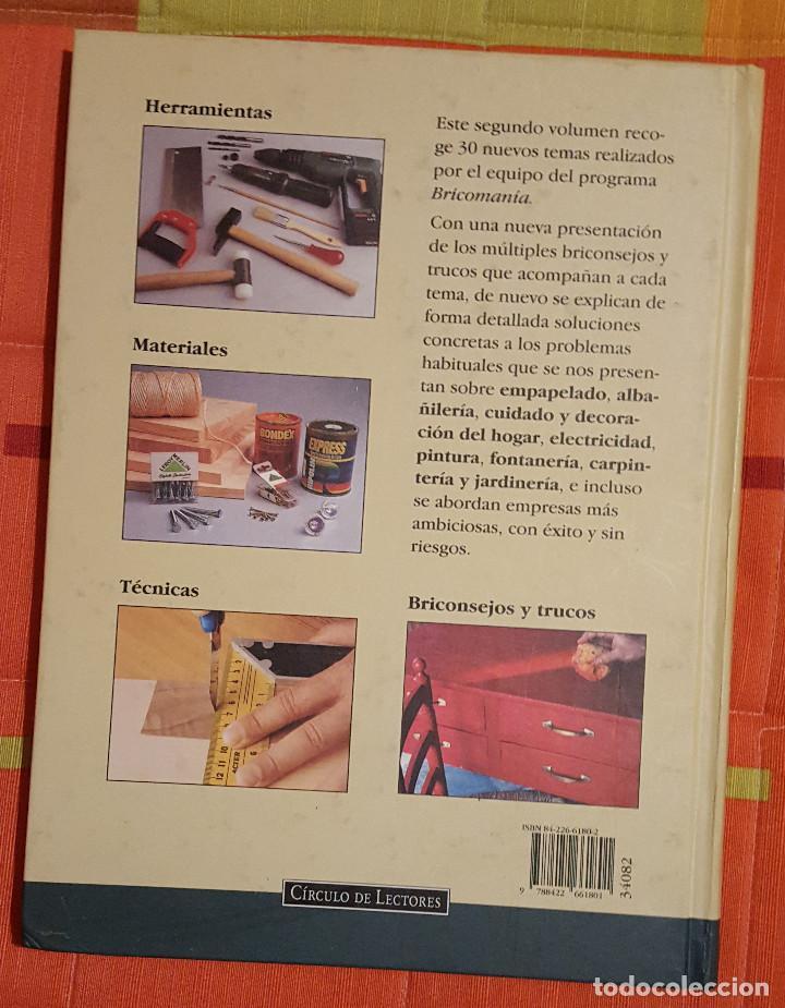 Libros de segunda mano: BRICOMANIA 2 Ed. Circulo de Lectores 208 pag. - Foto 2 - 149071334