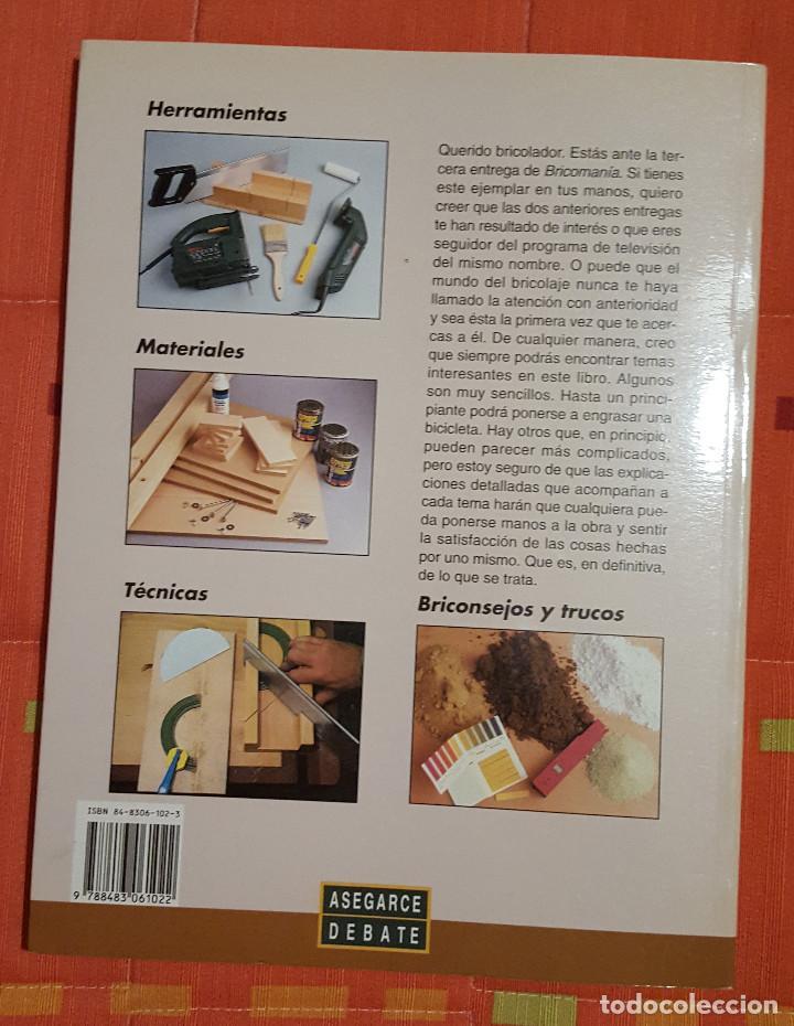 Libros de segunda mano: Bricomania 3 Ed. Asegarce Debate - 196 pag. - Foto 2 - 149072866