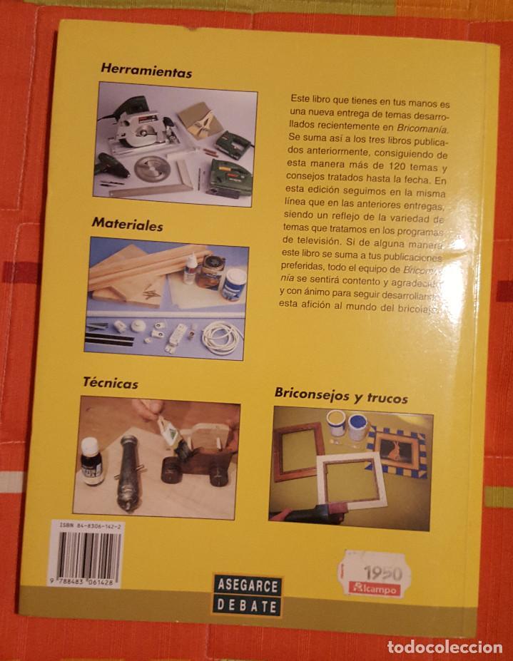 Libros de segunda mano: Bricomania 4 Ed. Asegarce Debate - 196 Pag. - Foto 2 - 149073510