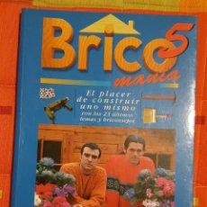 Libros de segunda mano: BRICOMANIA 5 ED. SEGARCE DEBATE - 171 PAG.. Lote 149074098