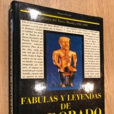 Libros de segunda mano: FÁBULAS Y LEYENDAS DE EL DORADO. Lote 149096938
