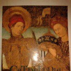 Libros de segunda mano: CATHALONIA ARTE GÓTICO EN LOS SIGLOS XIV - XV MUSEO DE PRADO 1997 MINISTERIO DE EDUCACIÓN Y CULTURA. Lote 149226758