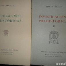 Libros de segunda mano: INVESTIGACIONES PREHISTÓRICAS, JESÚS CARVALLO, ED. DIPUTACIÓN DE SANTANDER, 2 TOMOS. Lote 149227306