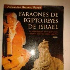 Libros de segunda mano: FARAONES DE EGIPTO REYES DE ISRAEL 1997 ALEXANDRE HERRERO PARDO MUSEU EGIPCI DE BARCELONA. Lote 149227886