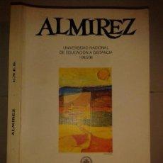 Libros de segunda mano: ALMIREZ Nº 5 1995 / 96 UNED UNIVERSIDAD NACIONAL DE EDUCACIÒN A DISTANCIA CENTRO ASOCIADO CÓRDOBA. Lote 149240342