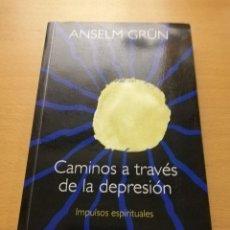 Libros de segunda mano: CAMINOS A TRAVÉS DE LA DEPRESIÓN. IMPULSOS ESPIRITUALES (ANSELM GRÜN) HERDER. Lote 149252650
