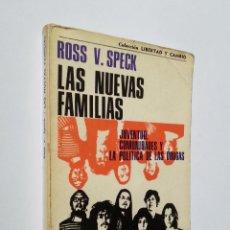 Libros de segunda mano: LAS NUEVAS FAMILIAS   ROSS V. SPECK   GRANICA 1973 (1ª ED.). Lote 149256850