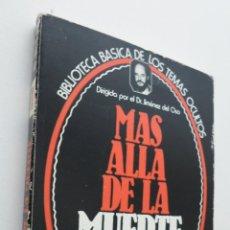 Libros de segunda mano: MAS ALLÁ DE LA MUERTE. Lote 149345024