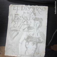 Libros de segunda mano: EL DISCURSO DE LA FIESTA BRAVA FRANCISCO CALATRAVA JURADO-1956. Lote 149354898