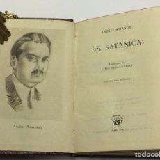 Libros de segunda mano: AÑO 1948 - ARMANDY, ANDRÉ. LA SATÁNICA - AGUILAR COLECCIÓN CRISOL 254. Lote 149390738
