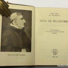Libros de segunda mano: AÑO 1950 - GRANADA, FRAY LUIS DE. GUÍA DE PECADORES - AGUILAR COLECCIÓN CRISOL 128. . Lote 149394466