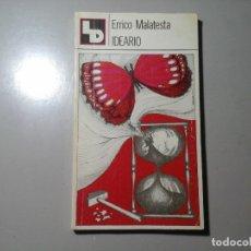 Libros de segunda mano: ERRICO MALATESTA. IDEARIO. LIBROS DOGAL. 1ª EDICIÓN 1977. ANARQUISMO.. Lote 149407338