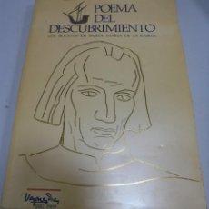 Libros de segunda mano: POEMA DEL DESCUBRIMIENTO. LOS BOCETOS DE SANTA MARIA DE LA RABIDA. 1882 - 1969. EDICION CINTERCO. Lote 149444178