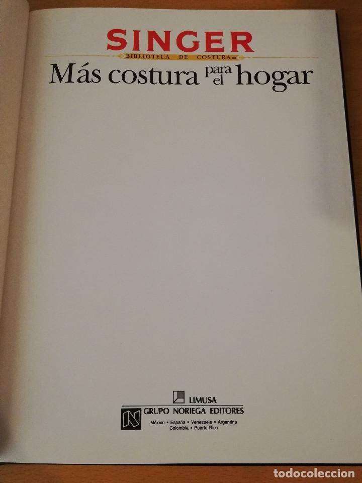 Libros de segunda mano: MÁS COSTURA PARA EL HOGAR (SINGER, BIBLIOTECA DE COSTURA) GRUPO NORIEGA EDITORES - Foto 2 - 149475350