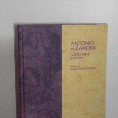 Libros de segunda mano: ANTONIO DE ZAMORA, TEATRO BREVE ( ENTREMESES. Lote 149499970