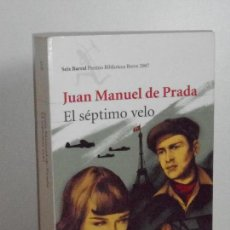 Libros de segunda mano: JUAN MANUEL DE PRADA, EL SÉPTIMO VELO. Lote 149501010