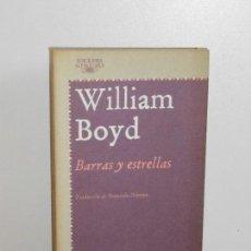 Libros de segunda mano: BARRAS Y ESTRELLAS , WILLIAM BOYD. Lote 149507302