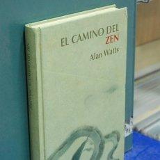 Libros de segunda mano: LMV - EL CAMINO DEL ZEN. ALAN WATTS. Lote 149515774