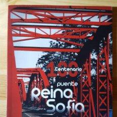 Libros de segunda mano: LIBRO 100 CENTENARIO PUENTE REINA SOFIA TALAVERA DE LA REINA PUENTE DE HIERRO 1908-2008. Lote 149519150