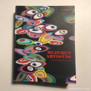 Mujeres artistas del los siglos XX y XXI. Editado por Uta Grosenick
