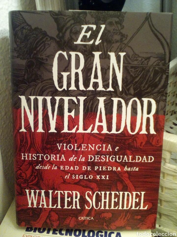 EL GRAN NIVELADOR. VIOLENCIA E HISTORIA DE LA DESIGUALDAD. WALTER SCHEIDEL (Libros de Segunda Mano - Historia - Otros)