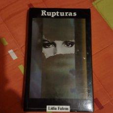 Libros de segunda mano: RUPTURAS LIDIA FALCON - CIRCULO DE LECTORES 1985 EDICION NO ABREVIADA 303 PAG.. Lote 149620946