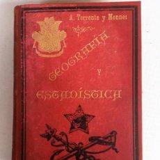 Libros de segunda mano: LIBRO DE GEOGRAFIA Y ESTADISTICA DE A TORRENS Y MONNER. Lote 149647622