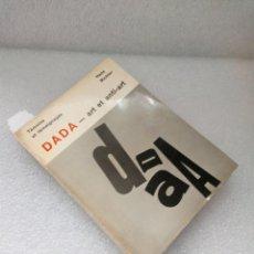 Libros de segunda mano: DADA. ART ET ANTI-ART RICHTER HANS EDITIONS DE LA CONNAISSANCE, BRUXELLES, 1976. Lote 149678418