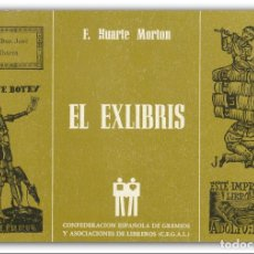 Libros de segunda mano: 1987 - BIBLIOFILIA - EXLIBRISMO - F. HUARTE MORTON: EL EXLIBRIS - ILUSTRADO - 156 EXLIBRIS. Lote 195811362