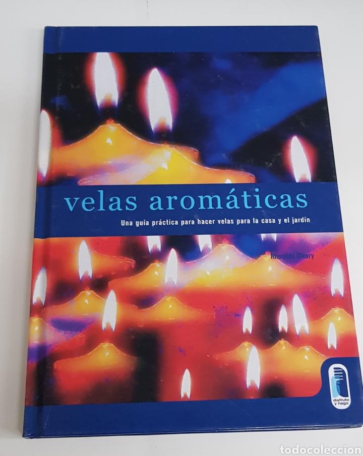 VELAS AROMATICAS - ARM06 (Libros de Segunda Mano - Ciencias, Manuales y Oficios - Otros)