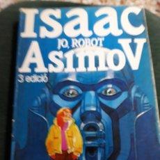 Libros de segunda mano: LIBRO: NÚM 1 JO, ROBOT DE ISAAC ASIMOV.- AÑO 1986. Lote 149705748
