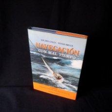 Livros em segunda mão: ADLARD COLES Y PETER BRUCE - NAVEGACION CON MAL TIEMPO - 2ª EDICION JUVENTUD 2003. Lote 149719762