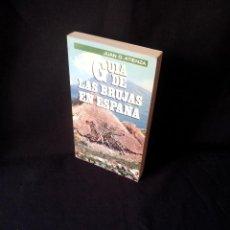 Libros de segunda mano: JUAN G. ATIENZA - GUIA DE LAS BRUJAS EN ESPAÑA - ARIN, PRIMERA EDICION 1986. Lote 149729706