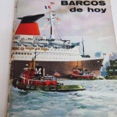 Libros de segunda mano: LIBRO BARCOS DE HOY, EDITADO POR PLAZA & JANES EN 1967, TAPA DURA - ARM06. Lote 149746390