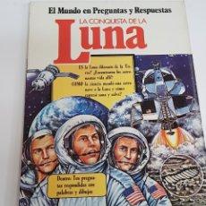 Libros de segunda mano: EL MUNDO EN PREGUNTAS Y RESPUESTAS - LA CONQUISTA DE LA LUNA - SM - ARM06. Lote 149749978