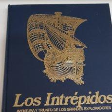 Libros de segunda mano: LOS INTREPIDOS - AVENTURA Y TRIUNFO DE LOS GRANDES EXPLORADORES 1978 - ARM06. Lote 149751070
