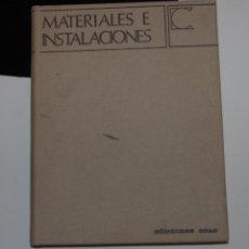 Libros de segunda mano: MATERIALES E INSTALACIONES, CEAC DECORACIÓN N. 4, 1968. Lote 149761270