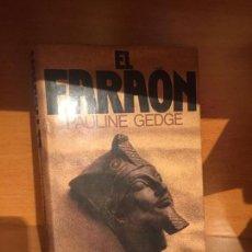 Libros de segunda mano: EL FARAON - PAULINE GEDGE. Lote 149682998