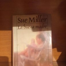 Libros de segunda mano: LA BUENA MADRE - MILLER. Lote 149686046