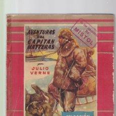 Libros de segunda mano: JULIO VERNE - AVENTURAS DEL CAPITAN HATTERAS - EDITORIAL MOLINO 1953. Lote 149802646