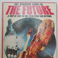 Libros de segunda mano: THE USBORNE BOOK OF THE FUTURE. Lote 149805182